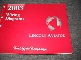 2003 Lincoln Aviator SUV Electrical Wiring Diagram Service Manual EWD 2003 - $39.55