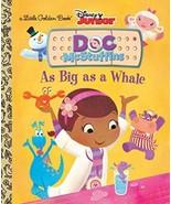 As Big as a Whale (Disney Junior: Doc McStuffins) (Little Golden Book) (... - $8.99