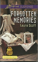 Forgotten Memories Laura Scott(SWAT: Top Cops Book #4) Love Inspired LP ... - $2.25