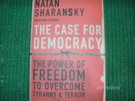 The Case For Democracy [Hardcover] [Jan 01, 2004] - $12.86