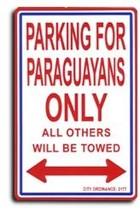 Paraguay Parking Sign - $11.94