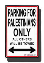 Palestine Parking Sign - $11.94