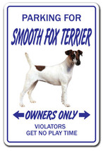 SMOOTH FOX TERRIER Novelty Sign dog pet parking... - $6.53