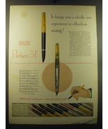 1949 Parker 51 Pen Ad - It brings you a wholly new experience in effortl... - $14.99