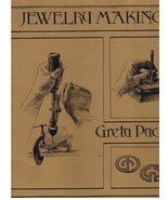 Jewelry Making for the Beginning Craftsman. Reprint of the 1957 Ed [Mar ... - $49.45