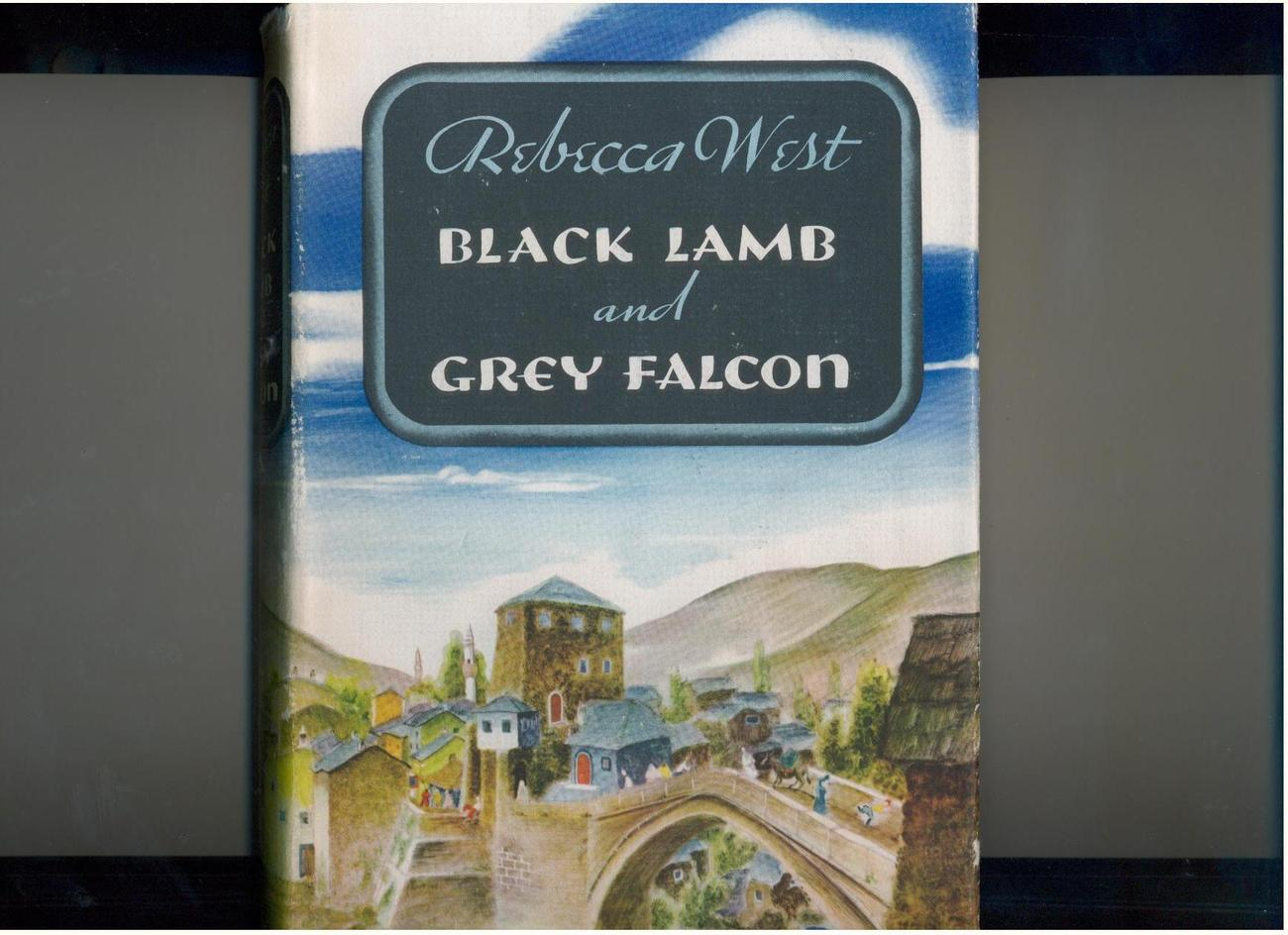 Rebecca West  BLACK LAMB & GREY FALCON  1941  hb/dj  1st ed.