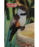 Annies Crochet Pattern Leaflet Birds of a Feather Chickadee 87T05 1983 - $13.95