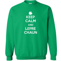 005 Keep Calm Leprechaun Crew Sweatshirt Irish funny st. patricks drunk ... - $20.00+
