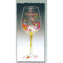 Oh Chihuahua Hand Painted Wine Glass - $25.48 CAD
