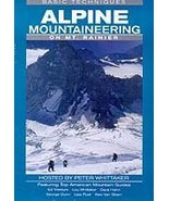 Alpine Mountaineering On Mt Rainier Basic Techniques Hosted by Peter Whi... - $23.99