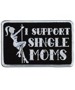"""****I SUPPORT SINGLE MOMS  ( 5"""" )  BIKER PATCH**** - $10.55"""