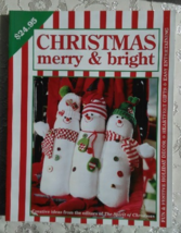 Christmas Merry and Bright, Leisure Arts book, 2003, Fun Holiday Decor - $5.00