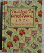 Holidays in Cross Stitch, the Vanessa-Ann Collection, 1990 - $5.00