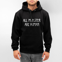 All monster are human Unisex Pullover hoodie S to 3XL BLACK - $31.00+