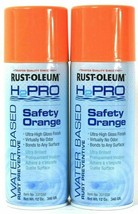 2 Rust-Oleum H2Pro 331550 Safety Orange Water Based Rust Preventive Spray 12 Oz - $19.79