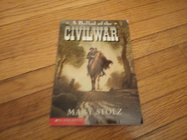 BOOK Mary Stolz 'Ballad of the Civil War' Scholastic 1997 PB kids childr... - $1.99