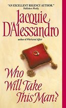 Who Will Take This Man? (Avon Historical Romance) [Mass Market Paperback... - $3.99