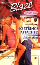 No Strings Attached (www.gIRL-gEAR.com, Book 2) Kent, Alison - $3.99