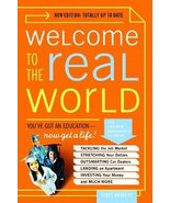 Welcome to the Real World: You Got an Education, Now Get a Life! [Paperb... - $1.75
