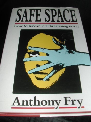 Primary image for SAFE SPACE [Hardcover] Fry, Anthony.