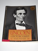 Lincoln: A Photobiography Freedman, Russell - $3.99