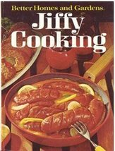 Better Homes and Gardens Jiffy Cooking Better Homes and Gardens Editors - $1.75