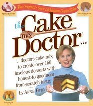 The Cake Mix Doctor Byrn, Anne - $1.75