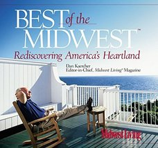 Best of the Midwest: Rediscovering America's Heartland (Insiders ' guide... - $5.40