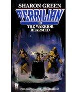 The Warrior Rearmed (Terrilian III) Green, Sharon - $3.99