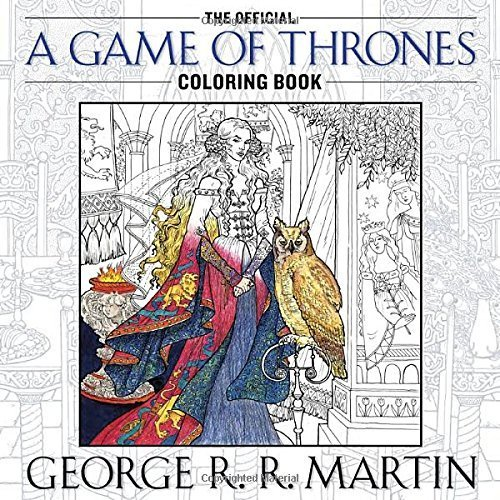 Primary image for The Official A Game of Thrones Coloring Book: An Adult Coloring Book (A Song of