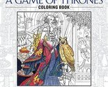 The Official A Game of Thrones Coloring Book: An Adult Coloring Book (A Song of