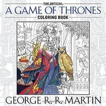 The Official A Game of Thrones Coloring Book: An Adult Coloring Book (A ... - $10.17