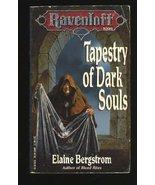 Tapestry of Dark Souls (Ravenloft Series, Book 5) Bergstrom, Elaine and ... - $3.99