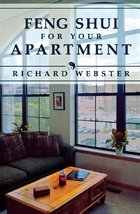 Feng Shui for Your Apartment (Feng Shui Series, 2) Webster, Richard - $1.99