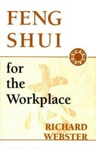 Feng Shui for the Workplace Webster, Richard - $1.99
