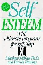 Self Esteem [Hardcover] McKay, Matthew and Fanning, Patrick - $1.99