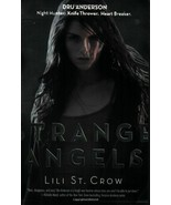 Strange Angels (Strange Angels, Book 1) [Paperback] Lilith Saintcrow - $3.99