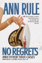 No Regrets and Other True Cases: Vol. 11 by Ann Rule (2006-05-03) [Hardc... - $3.99