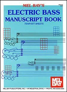 Electric Bass Manuscript Book by Mel Bay