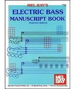 Electric Bass Manuscript Book by Mel Bay  - $5.75