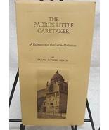 The Padre's Little Caretaker, by Heath,Sarah - $35.00