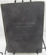 Field Service Regulations US Army 1914 - $45.00