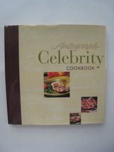 Autograph Celebrity Cookbook [Hardcover] [Jan 01, 2000] - $3.99