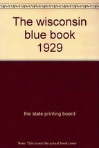 The wisconsin blue book 1929 [Hardcover] - $14.90