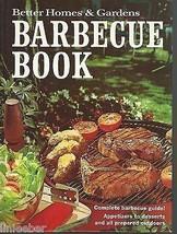 BETTER HOMES & GARDENS BARBECUE BOOK;TIPS/RECIPES;Sauces;1973 HC;9th Pri... - $9.99