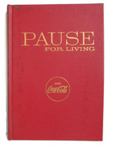 Coca-Cola Pause for Living Hardback Collection Spring 1959 through Autum... - $12.38