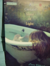 A Certain Slant of Light by Laura Whitcomb (2005, Paperback) - $7.50