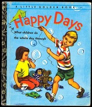 Happy Days What Children Do the Whole Day Through Janet Frank Golden Boo... - $19.00