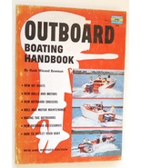 Outboard Boating Handbook Hank Bowman vintage book 1956 motors racing fi... - $12.00