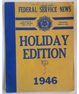 Federal Service News Holiday Edition 1946 vintage book newsletter magazi... - $14.00